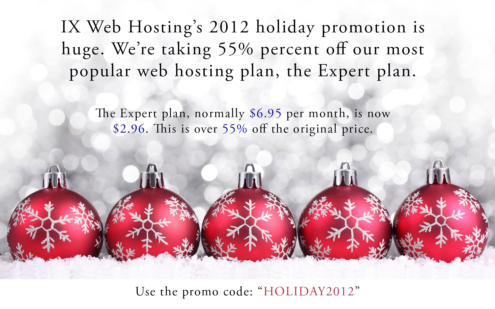 Christmas Sale IX Web Hosting's 2012 holiday promotion is huge